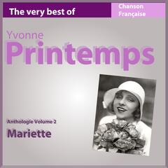 The Very Best of Yvonne Printemps: Mariette