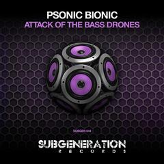Attack of the Bass Drones