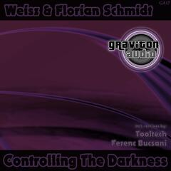 Controlling the Darkness