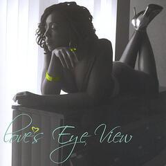 Love's Eye View