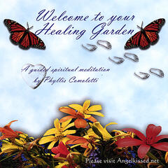 Welcome To Your Healing Garden