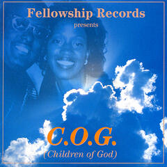 Fellowship Records Presents C.O.G.(Children Of God)