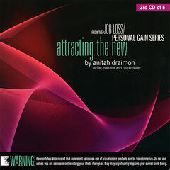 Job Loss - Personal Gain- Attracting The New (Disc 3)