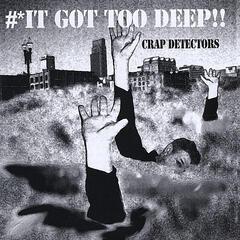 It Got Too Deep!! (The 30 year anniversary CD)