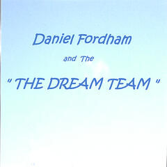 Daniel Fordham and the Dream Team