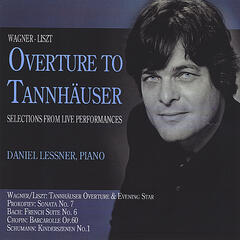 Overture to Tannhäuser and Selections from Live Performances