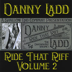 Ride That Riff, The Danthology, Volume 2