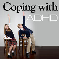 Coping With ADHD - a Guide for Parents and Families