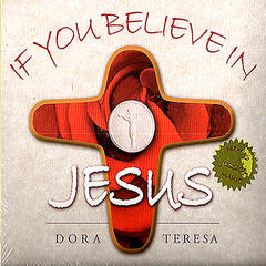 If You Believe In Jesus