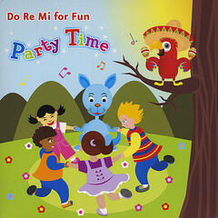 Do Re Mi For Fun - Party Time