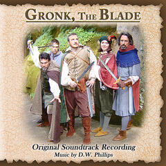 Gronk, the Blade Soundtrack