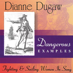 Dangerous Examples--Fighting & Sailing Women in Song