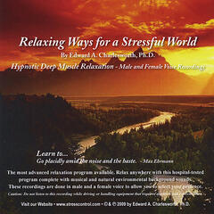 Relaxing Ways for a Stressful World - Hypnotic Deep Muscle Relaxation - Male & Female Voices