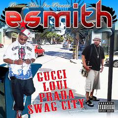 "Gucci, Loui, Prada ""Swag City"""