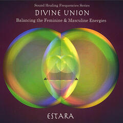 Divine Union - Balancing the Feminine & Masculine Energies