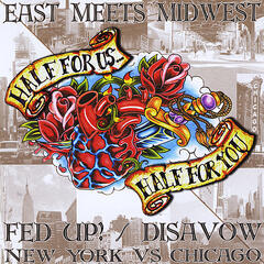 Fed Up! / Disavow Split CD