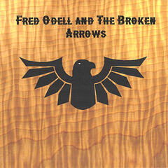 Fred Odell and the Broken Arrows