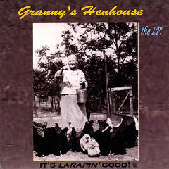 Granny's Henhouse, the LP