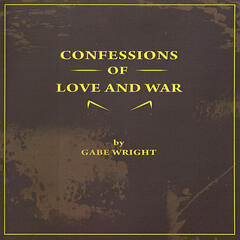 Confessions of Love and War