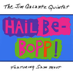 The Jim Galante Quintet Featuring Sam Most