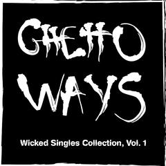 Wicked Singles Collection, Vol. 1