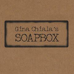 Gina Chiala's SOAPBOX