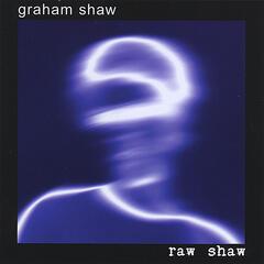 Raw Shaw