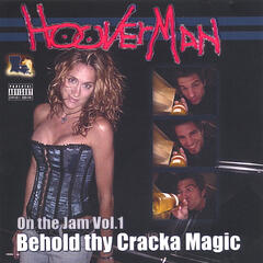 On the Jam Vol.1- Behold thy Cracka Magic