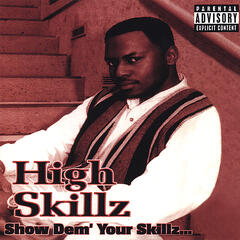 Show Dem' Your Skillz...