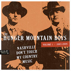 Vol 1: 2003-2004 Nashville Don't Touch My Country Music