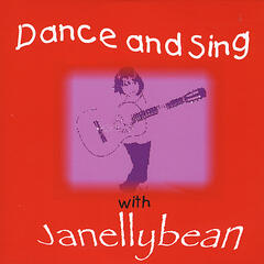 Dance and Sing with Janellybean