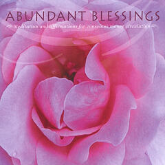 Abundant Blessings - A Meditation and Affirmations for Conscious Money Circulation