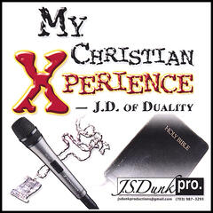 My Christian Xperience