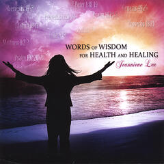 Words of Wisdom for Health and Healing