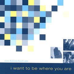 I Want to be Where You Are