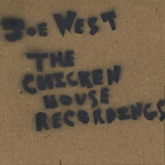 The Chicken House Recordings