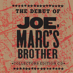 The Debut Of Joe, Marc's Brother