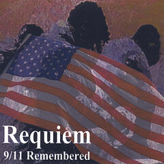 Requiem, 9/11 Remembered