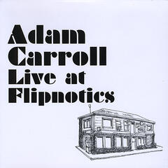 Adam Carroll Live at Flipnotics