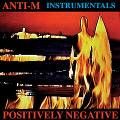 Positively Negative (Instrumental Version) Feat. Ronnie Montrose