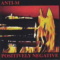 Positively Negative (Remastered-bonus Trax-w/guest Ronnie Montrose)