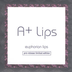 Euphorian Lips [pre-release limited edition]