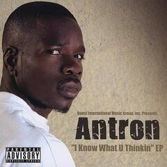 I Know What U Thinkin - EP