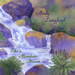Like a Mountain Stream