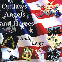 Outlaws,angels & Heroes