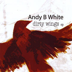 Dirty Wings - EP