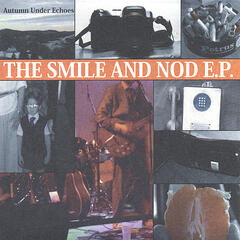 The Smile & Nod EP
