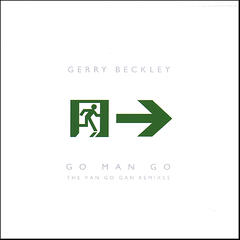 Go Man Go (The Van Go Gan Remixes)
