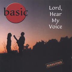 Lord, Hear My Voice