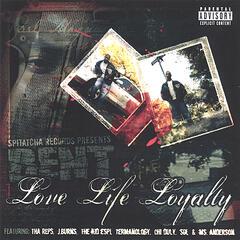 Love, Life, Loyalty